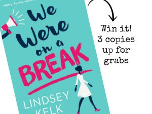 Interview with 'We Were On A Break' author + competition winners!